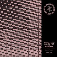 CLOUD RAT/CREVASSE split EP