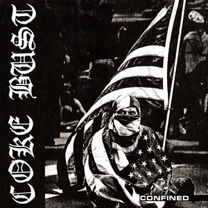 "COKE BUST ""Confined Anthology"" CD"
