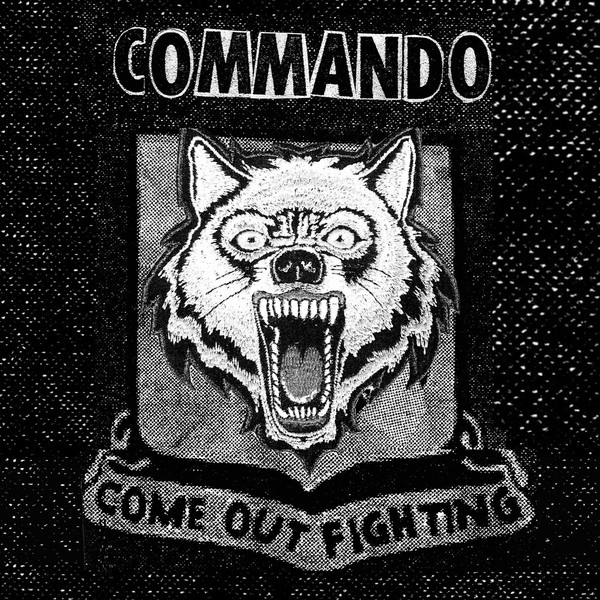 "COMMANDO ""Come out fighting"" EP"