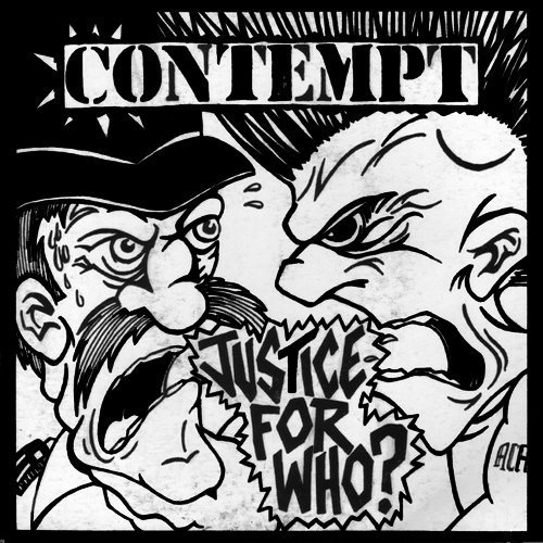 "CONTEMPT ""Justice for who?"" EP"