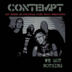 "CONTEMPT ""We got nothing"" 2xLP"