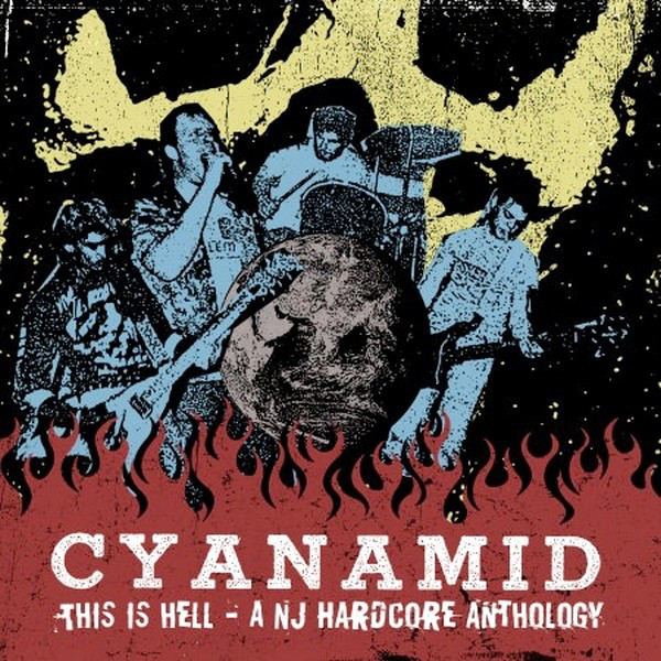 "CYANAMID ""This is hell – a NJ Hardcore Anthology"" LP+CD"
