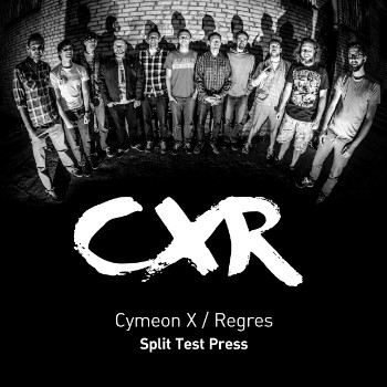 CYMEON X/REGRES  Split EP TEST PRESS