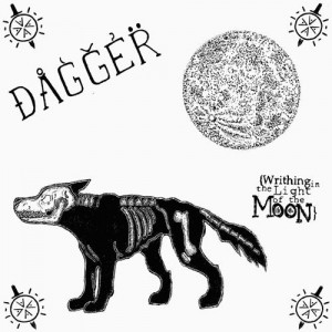 "DAGGER ""Writhing in the light of the moon"" EP"