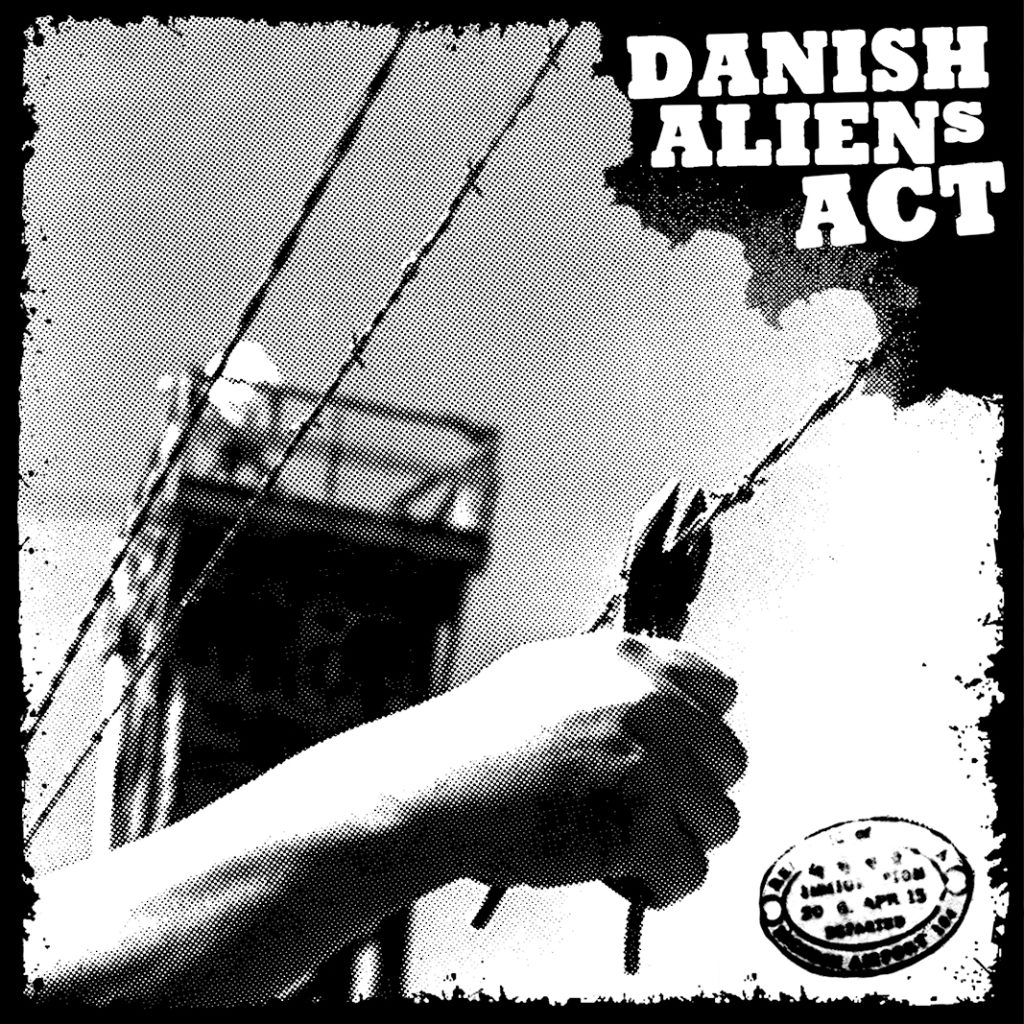 "DANISH ALIEN ACT ""Danish Alien Act"" EP"