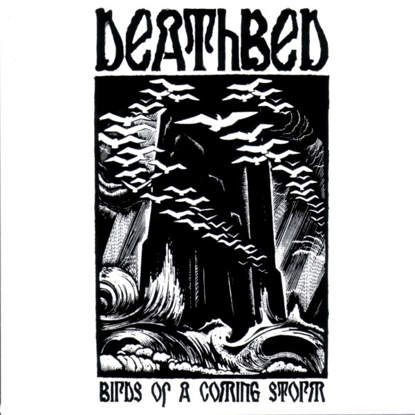 "DEATHBED ""Birds of a coming storm\"" LP /white/"