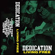 "DEDICATION ""Living free"" CS"