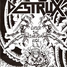 "DESTRUX  ""Enter the thrash kick""  EP"