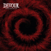 "DEVOUR ""Defiant until the end"" LP"