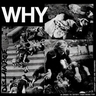 "DISCHARGE ""Why"" 12"""