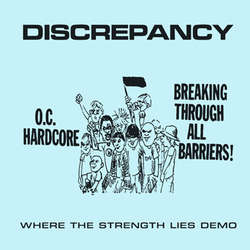 "DISCREPANCY ""Where the strength lies demo"" EP"
