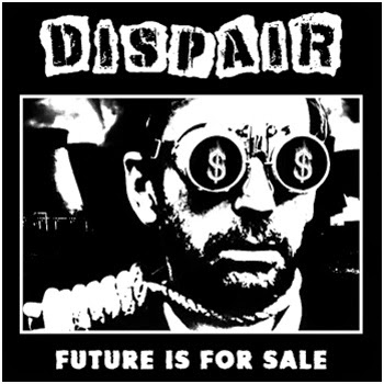 "DISPAIR ""Future is for sale"" EP"
