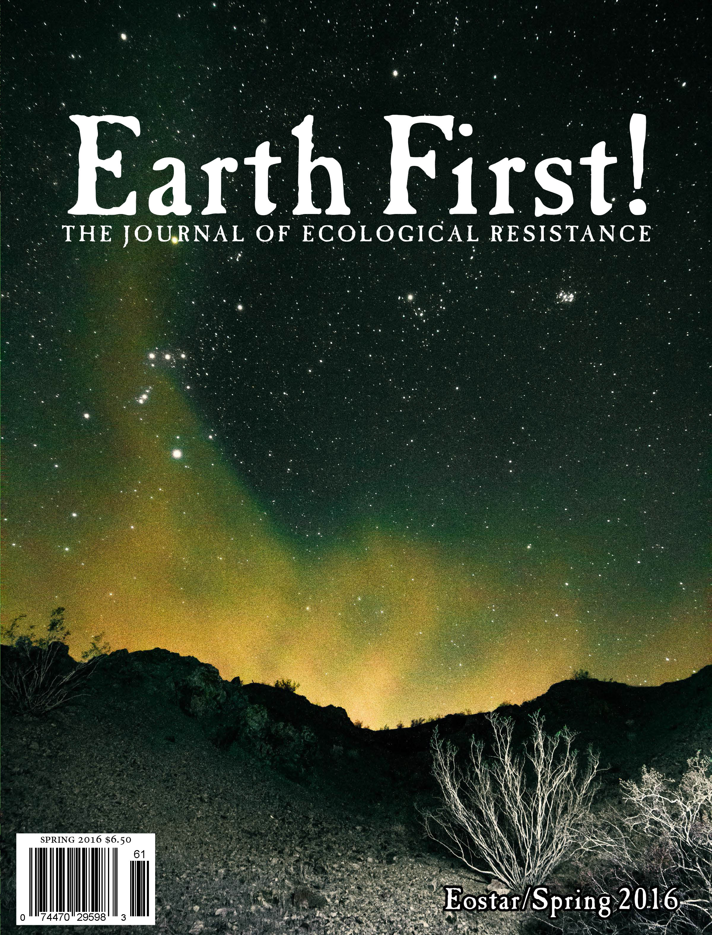 """EARTH FIRST\"" Eostar/Spring 2016"