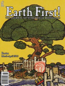 """EARTH FIRST"" Spring 2015"