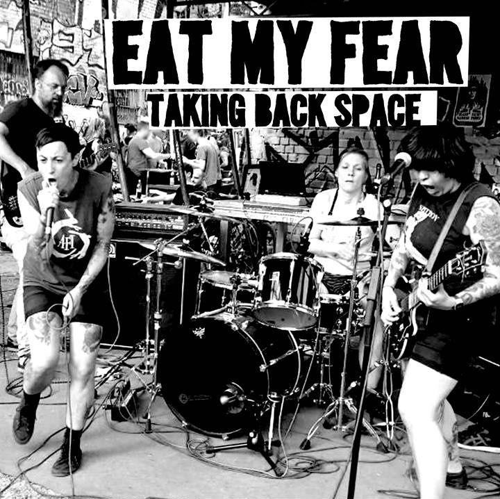 "EAT MY FEAR ""Taking back space"" EP  test press"