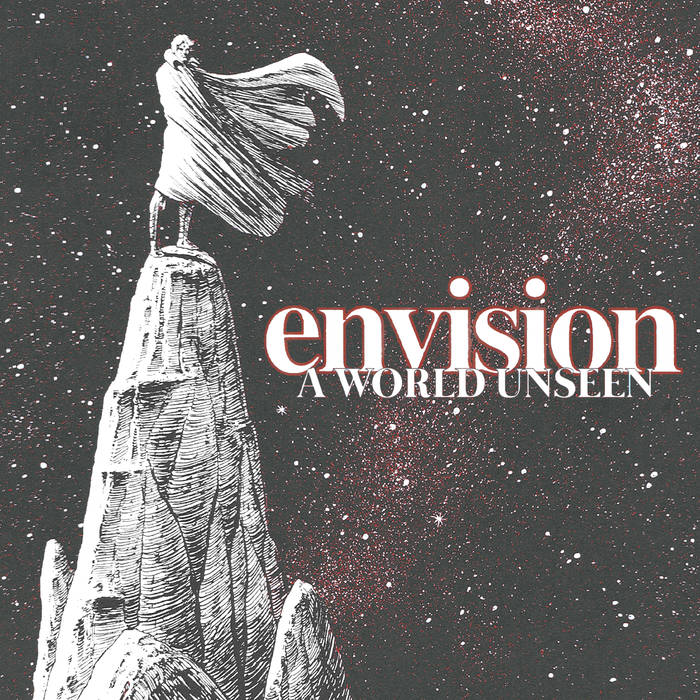 "ENVISION ""A world unseen"" EP"