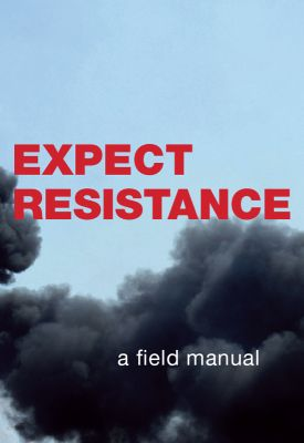 """EXPECT RESISTANCE""  book"