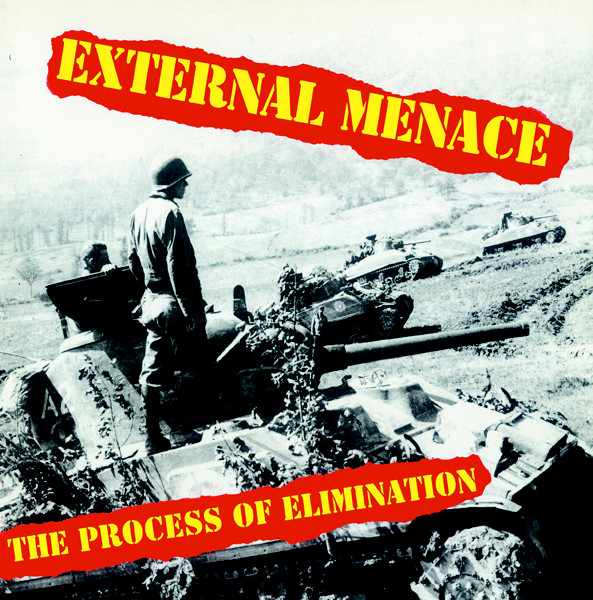 "EXTERNAL MENACE ""The process of elimination"" LP"