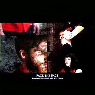 "FACE THE FACT ""Romeo and Juliet are not dead"" LP (clear)"