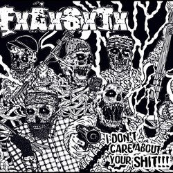 "F.A.S.T. ""I don't care about your shit!!!"" EP"