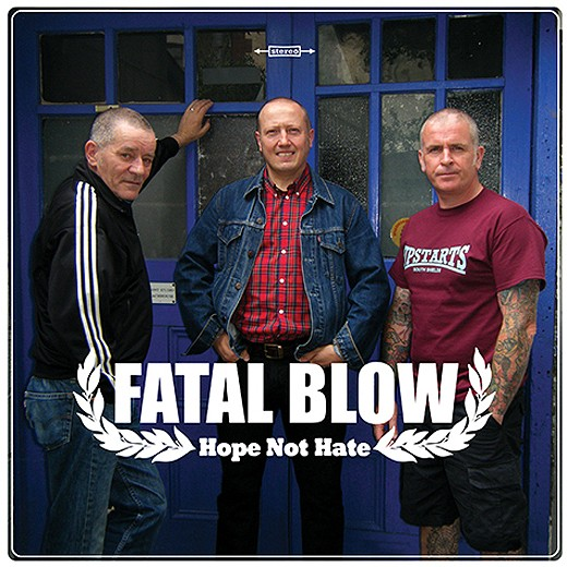 "FATAL BLOW ""Hope not hate"" LP"