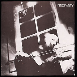 "FIRE PARTY ""Fire Party"" LP"