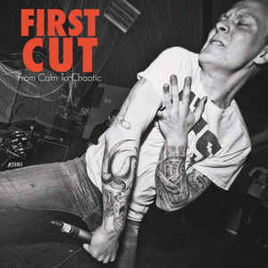 "FIRST CUT ""From calm to chaotic"" EP"