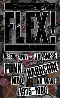 """FLEX – DISCOGRAPHY OF JAPANESE PUNK HARDCORE..."" Book"