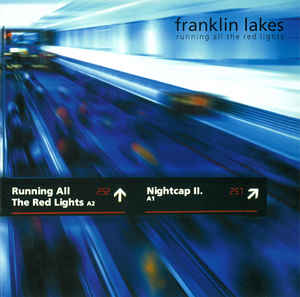 "FRANKLIN LAKES  ""Runing all the red lights"" EP"