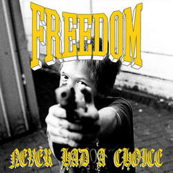 "FREEDOM ""Never had a choice"" EP"