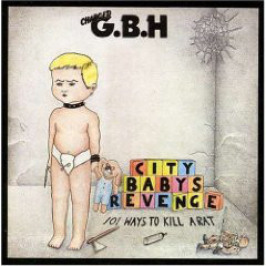 "G.B.H. ""City babys revenge"" LP  (1st press)"