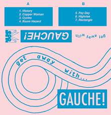 "GAUCHE! ""Get away with Gauche!"" demo CS"