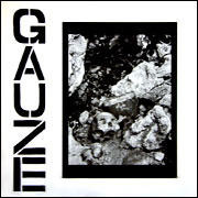 "GAUZE ""Equalizing distort"" LP"
