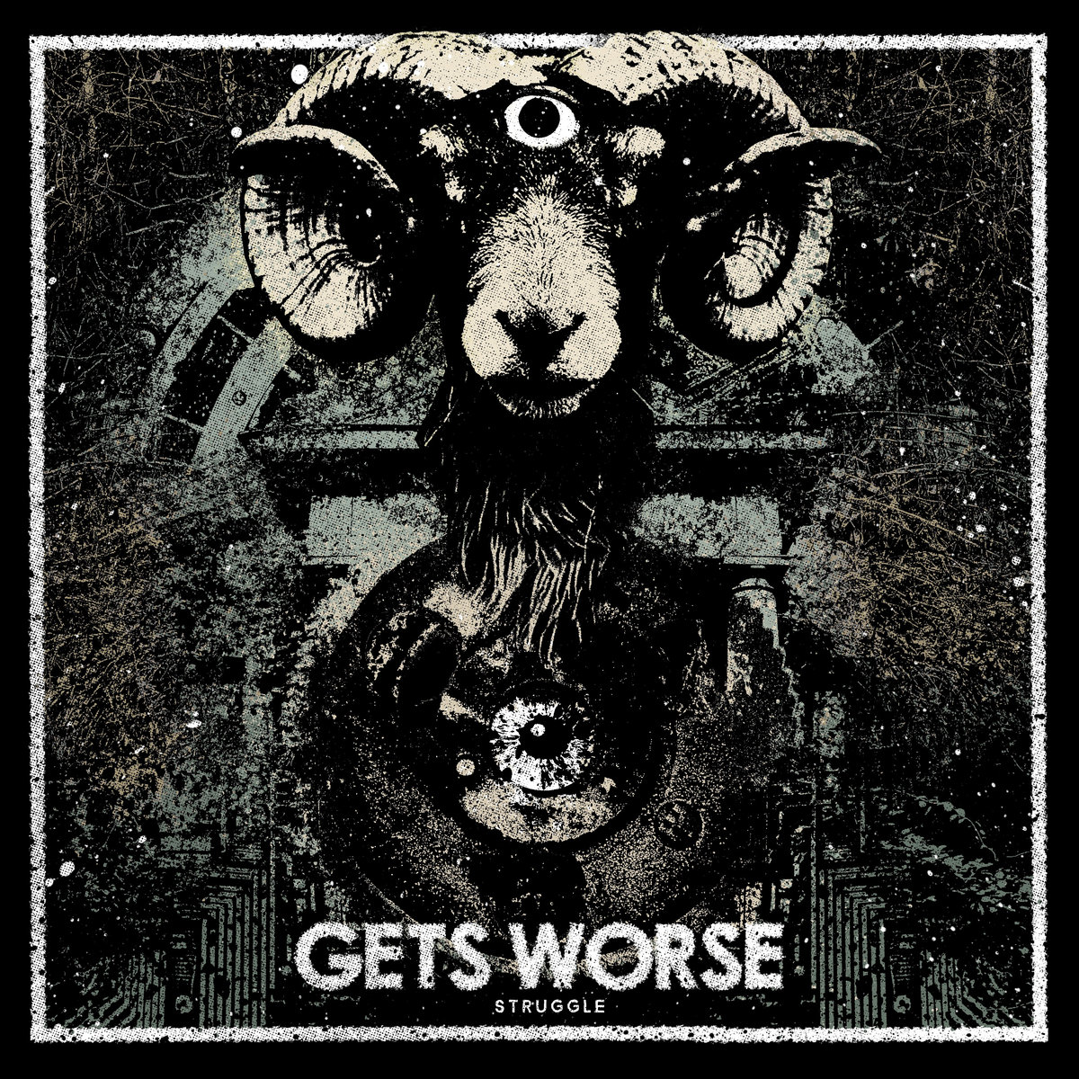 "GETS WORSE ""Struggle"" LP"