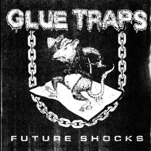 "GLUE TRAPS ""Future shocks"" EP"