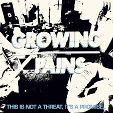 "GROWING PAINS ""This is not a threat, it's a promise..."" LP"