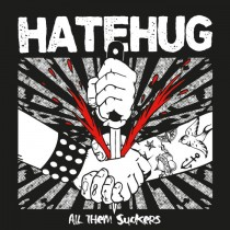 "HATEHUG ""All them suckers"" LP"