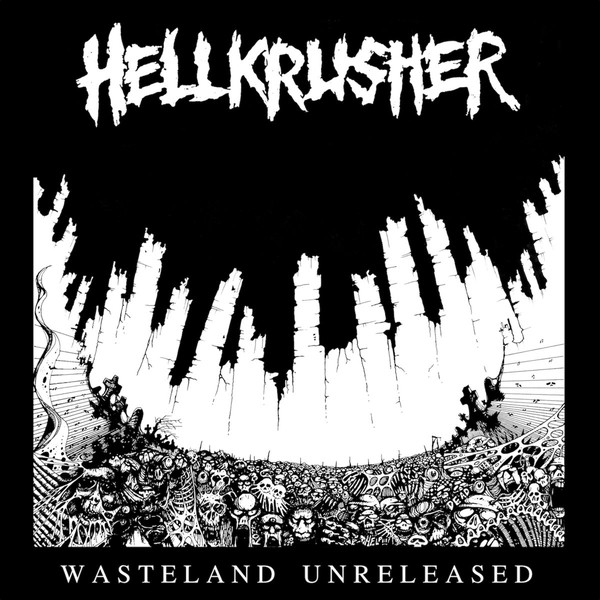 "HELLKRUSHER ""Wasteland unreleased"" LP"
