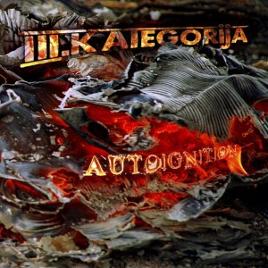 "III.KATEGORIJA ""Autoignition"" LP+CD"