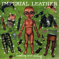 "IMPERIAL LEATHER ""Something out of nothing"" LP"