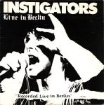 "INSTIGATORS ""Live in Berlin"" cass."