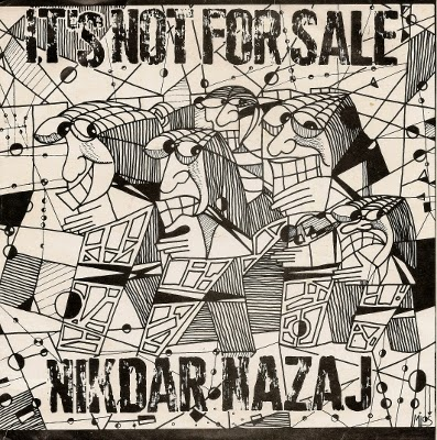 "IT'S NOT FOR SALE ""Nikdar nazaj"" EP"