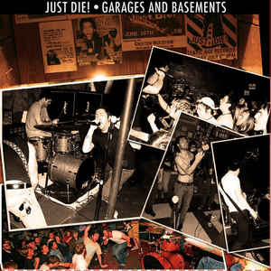 "JUST DIE! ""Garages and basements"" EP"