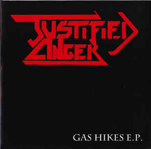 "JUSTIFIED ANGER  ""Gas hikes"" EP"