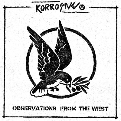 "KORROSIVE ""Observations from the west"" LP"