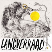 "LANDVERRAAD ""No love for a nation"" EP"