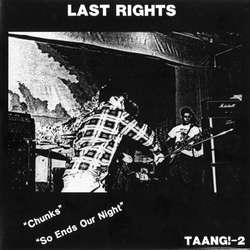 "LAST RIGHTS ""Chunks"" EP"