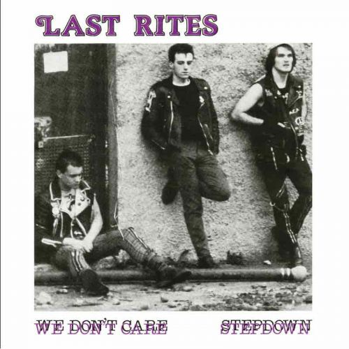 "LAST RITES ""We don't care"" EP"
