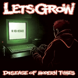 "LETS GROW ""Disease Of Modern Times"" LP /clear/"