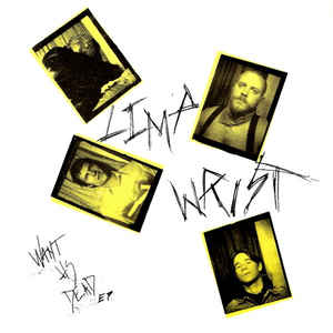 "LIMP WRIST ""Want us dead"" EP"